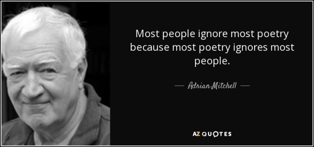 quote-most-people-ignore-most-poetry-because-most-poetry-ignores-most-people-adrian-mitchell-53-41-53